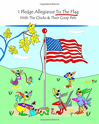 i-pledge-allegiance-to-the-flag-with-the-chicks-and-their-coop-pets