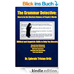 The Grammar Detective: How to be the Sherlock Holmes of People's Words (English Edition)