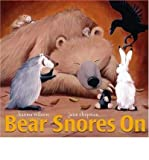 Karma Wilson Bear Snores On by Wilson, Karma ( Author ) ON Oct-03-2005, Board book