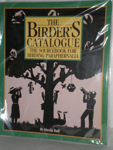 Image for The Birder's Catalogue: The Sourcebook for Birding Paraphernalia