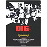 Dig! Poster Movie B 27 x 40 In - 69cm x 102cmby Pop Culture Graphics