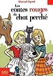Les contes rouges du chat perch�