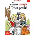 Les contes rouges du chat perch�