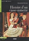 Histoire DUn Casse-Noisette+cd (Lire Et SEntrainer) (French Edition)