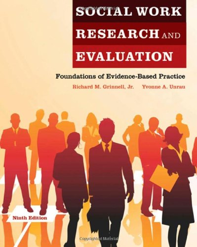Social Work Research and Evaluation: Foundations of...