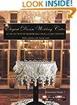 Elegant Dream Wedding Cakes: A Collec...