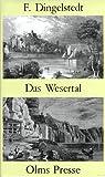 Das Wesertal von Münden bis Minden