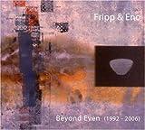 Beyond Even (1992 - 2006)