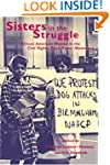 Sisters in the Struggle : African-Ame...