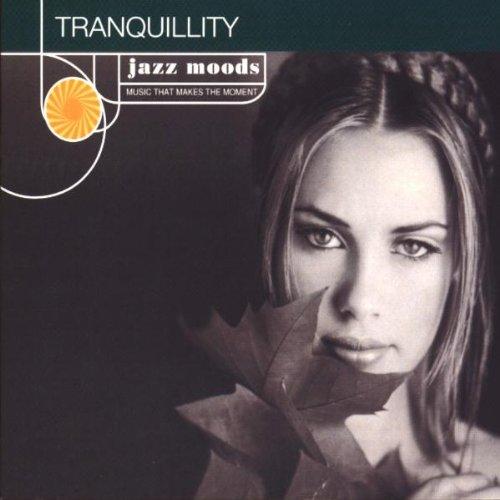 Jazz Moods : Tranquillity