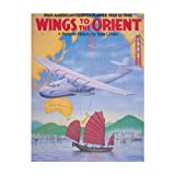 Wings To the Orient: Pan-Am Clipper Planes 1935-1945