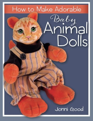 How to Make Adorable Baby Animal Dolls: With Soft-Sculpted Bodies and Heads Made with Silky-Smooth Home-Made Air-Dry Clay (How To Make Toys compare prices)