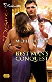 Best Man's Conquest (Silhouette Desire)