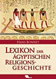Lexikon der ägyptischen Religionsgeschichte - Hans Bonnet
