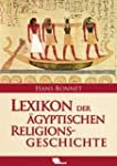 Lexikon der gyptischen Religionsgesc...
