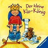 Der kleine Klo-König - Sandra Grimm