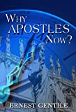 img - for Why Apostles Now? book / textbook / text book