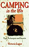 img - for Camping in the 90s: Tips, Techniques and Secrets book / textbook / text book