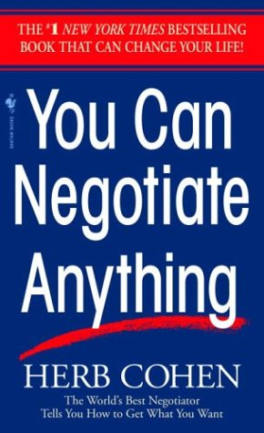 You Can Negotiate Anything, HERB COHEN