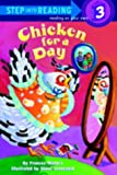 img - for Chicken for a Day (Step-Into-Reading, Step 3) book / textbook / text book