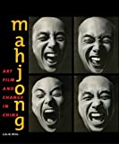 img - for Mahjong: Art, Film, and Change in China book / textbook / text book