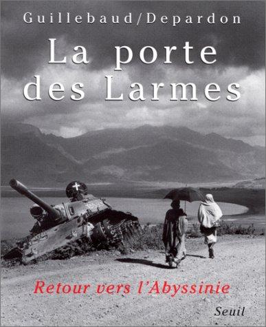 La Porte des larmes : Retour vers l'Abyssinie