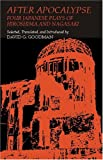 img - for After Apocalypse: Four Japanese Plays of Hiroshima and Nagasaki (Cornell East Asia Series,) book / textbook / text book