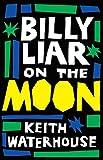 Keith Waterhouse Billy Liar on the Moon (Valancourt 20th Century Classics)