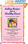 Indian Recipes for a Healthy Heart: L...