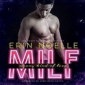 MILF: Wrong Kind of Love | [Erin Noelle]