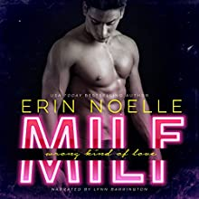 MILF: Wrong Kind of Love (       UNABRIDGED) by Erin Noelle Narrated by Lynn Barrington