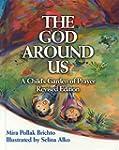 The God Around Us: A Child's Garden o...