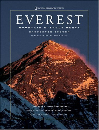 Everest: Mountain without Mercy (Imax) Broughton Coburn, Tim Cahill and David Breashears