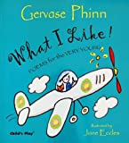 What I Like!: Poems for the Very Young (Poetry)