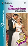 Expectant Princess (Royally Wed) (Silhoette Romance, No 1504)