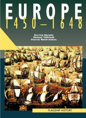 Europe, 1450-1661: A-level (Flagship History) PDF