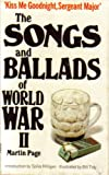 The songs and ballads of World War II (0586041524) by Page, Martin