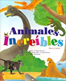Animales Increibles (Spanish Edition)