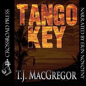 Tango Key | [T. J. MacGregor]