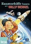 Willy Werkel - Raumschiffe bauen m. W...