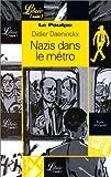 echange, troc Didier Daeninckx - Nazis dans le métro