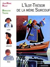 L'�lot-tr�sor de la m�re Surcouf par Patrice Favaro