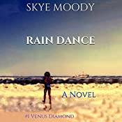 Rain Dance | Skye K. Moody