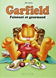 Garfield, tome 12 : Fainéant et gourmand
