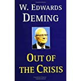 Out of the Crisis ~ W. Edwards Deming