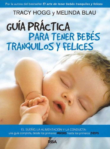 Guia Practica Para Tener Bebes Tranquilos Y Felices (The Baby Whisperer Solves All Your Problems) (Spanish Edition) front-924471