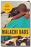 img - for Malachi Dads: The Heart of a Father book / textbook / text book