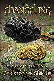 The Changeling: Weald Fae Journals (Book 2)