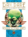 Dan Dare Pilot of the Future: Voyage to Venus Part 2 (Classic Dan Dare)