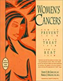 img - for Women's Cancers: How to Prevent Them, How to Treat Them, How to Beat Them (Hunter House Cancer & Health Series.) book / textbook / text book